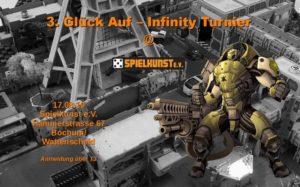 3. Glück auf – Infinity Tunier 17.08.2019 im Spielkunst e. V.